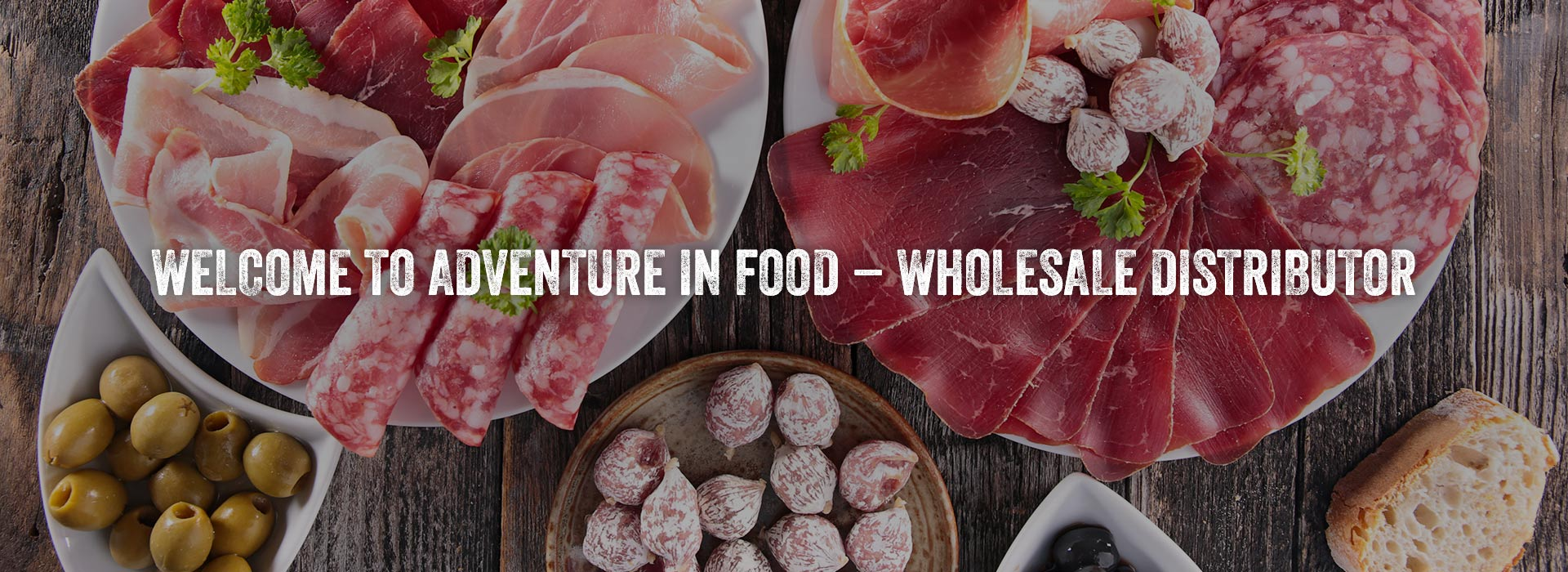 Welcome to Adventure in Food - Wholesale Distributor, Capital Region New York